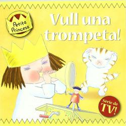 Vull una trompeta!