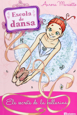 Escola de dansa. Els secrets de la ballarina