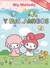 MY MELODY Y SUS AMIGOS
