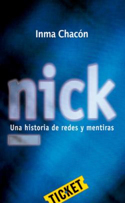 Nick. Una historia de redes y mentiras