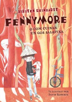 Fennymore: o com cuinar un gos salsitxa