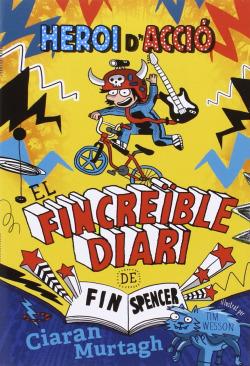 El fincreíble diario de Fin Spencer 1