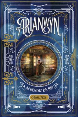 Arianwyn, la aprendiz de bruja