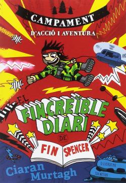 El fincreïble diari de Fin Spencer 3