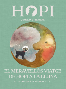 EL MERAVELLÓS VIATGE DE HOPI A LA LLUNA