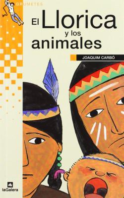 El Llorica y los animales