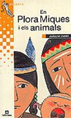 En Plora Miques i els animals