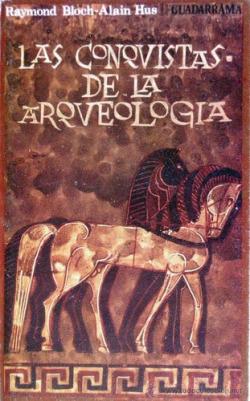Las conquistas de la arqueología