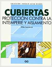 Cubiertas.proteccion contra la intemperie y aislamiento