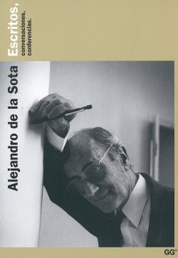 Alejandro de la Sota escritos conversaciones y conferencias