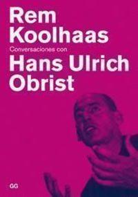 Conversaciones con Hans Ulrich Obrist