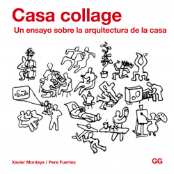 Casa collage: ensayo arquitectura de la casa