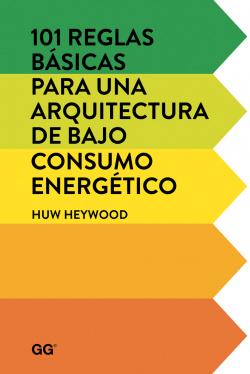 101 reglas básicas para una arquitectura bajo consumo energético