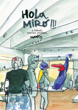 HOLA MIRÓ: A TRAVLES SKETCH JOURNAL