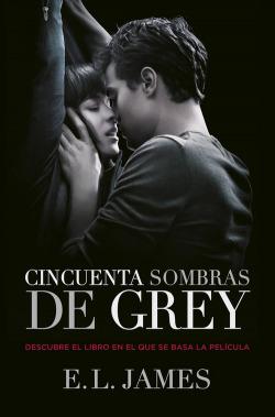 Cincuenta sombras de Grey (Trilogía Cincuenta sombras 1)