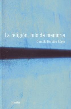 La religion, hilo de memoria