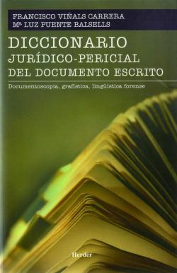 Diccionario jurídico-pericial del documento