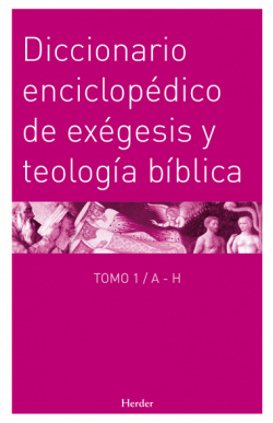 Diccionario enciclopédico exégesis y teología bíblica