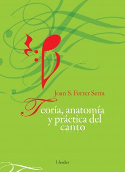 Teor�a, anatom�a y pr�ctica del canto