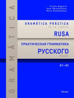 Gramática práctica de la lengua rusa A1-A2