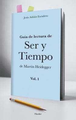 Guía de lectura de Ser y tiempo de Martín Heidegger