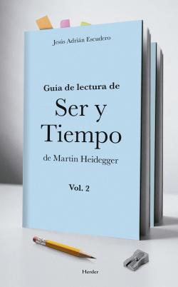 Guía de lectura de ser y tiempo de Martin Heidegger