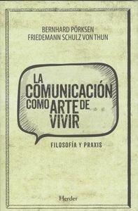 Comunicación como arte de vivir
