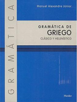 GRAM�TICA DE GRIEGO CL�SICO Y HELEN�STICO