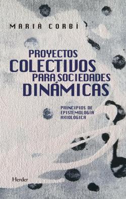 PROYECTOS COLECTIVOS PARA SOCIEDADES DINAMICAS