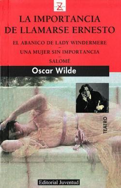 El abanico de Lady Windermere y otras obras