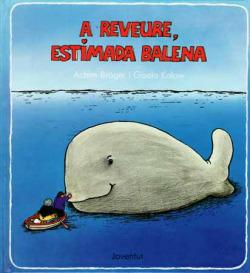 A reveure estimada balena