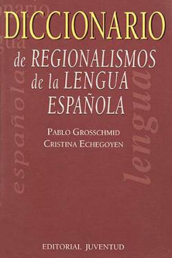 DICCIONARIO DE REGIONALISMOS