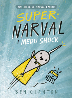 SUPER NARVAL I MEDU SHOCK