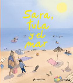 Sara, Tula y el mar