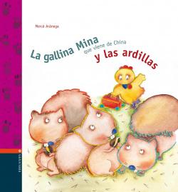 La gallina Mina y las ardillas