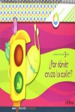 (09).(3 AÑOS).¿POR DONDE CRUZO CALLE? (CUAD.ENTORNO)