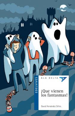 ¡Que vienen los fantasmas!