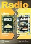 RADIO (PACK ESPECIAL) LIBRO + DVD-ROM