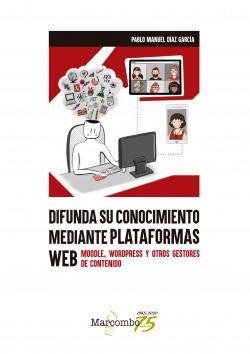 Difunda su conocimiento mediante plataformas web