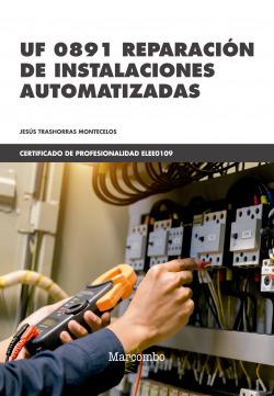 *UF 0891 Reparación de instalaciones automatizadas