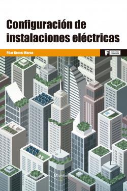 *Configuración de instalaciones eléctricas