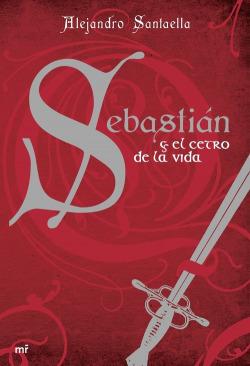 Sebastián y el cetro de la vida