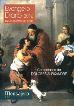 EVANGELIO DIARIO 2016 EN LA COMPAÑIA DE JESUS COMENTADO