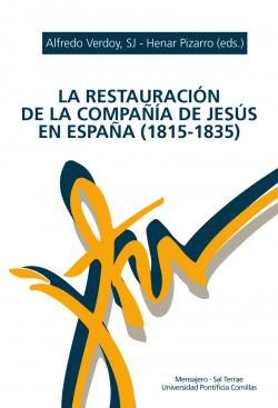 RESTAURACION DE LA COMPAÑIA DE JESUS EN ESPAÑA (1815-1835)