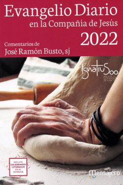 EVANGELIO DIARIO -2022 (LETRA GRANDE) EN LA COMPAÑIA DE JESUS
