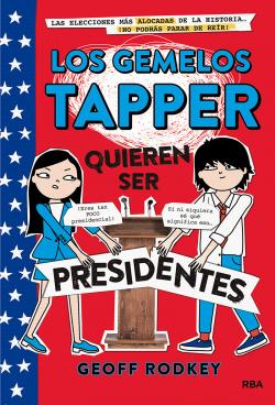 Los gemelos Tapper quieren ser presidentes