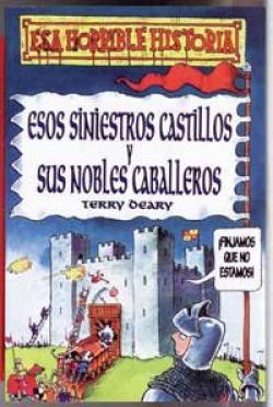 Esos siniestros castillos y sus nobles caballeros