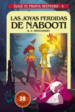 Elige tu propia aventura 4. Las joyas perdidas de Nabooti