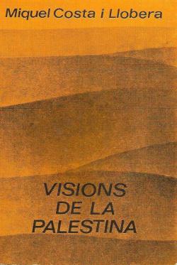 VISIONS DE LA PALESTINA
