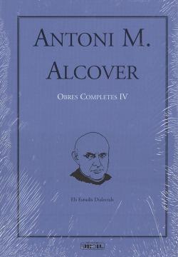 ANTONI M. ALCOVER: OBRES COMPLETES IV